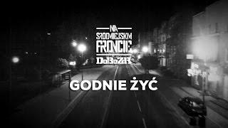 DoBo ZdR ft. Ania Jażdżyk - Godnie żyć