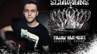 Scorpions: Follow your heart- acoustic Cover