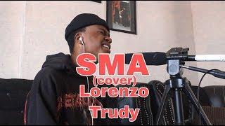 Nasty C - SMA feat. Rowlene (cover by Lorenzo Trudy)