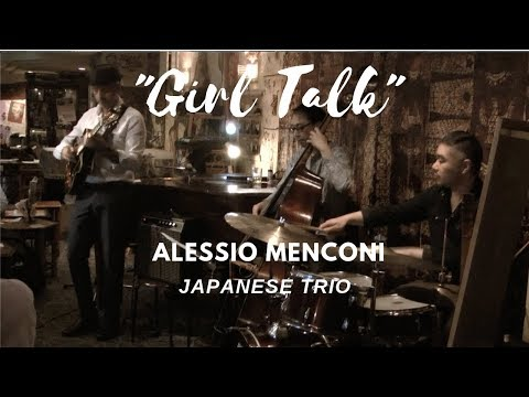 "Girl Talk | Alessio Menconi ""Japanese Trio"""