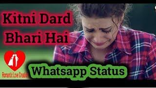 Romantic Breakup // Latest Whatsapp Sad Status // New Version Video 2018