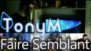 Tony M & Kevinklein - Faire Semblant ( De palmas Cover ) Acoustique