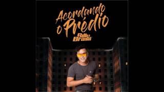 BILLY BRASIL -  ACORDANDO O PRÉDIO 2017