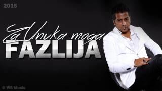 Fazlija - 2015 - Za Unuka moga