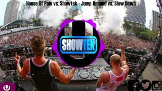Showtek Mashup UMF | House Of Pain vs. Showtek - Jump Around vs. Slow Down