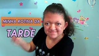 MINHA ROTINA DA TARDE ❤