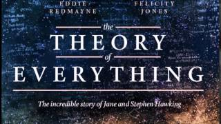 The Theory of Everything Soundtrack 06 - Collapsing Inwards
