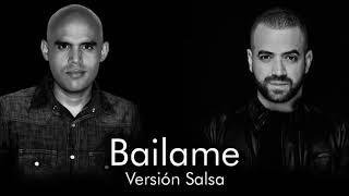 BAILAME - Druber Feat. Nacho (Versión Salsa)