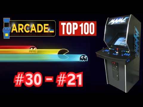 TOP 100 ARCADE #30 a #21 --- Los 100 Mejores Arcades de la Historia (parte 8)