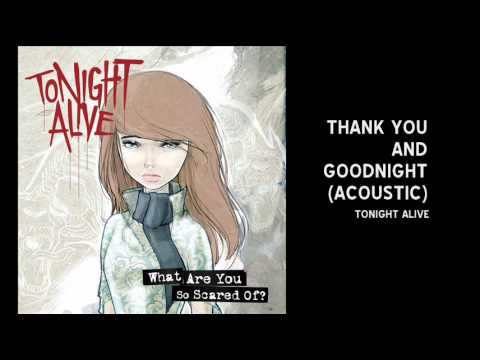 tonight-alive-thank-you-and-goodnight-acoustic-3sweetsugarhoney3