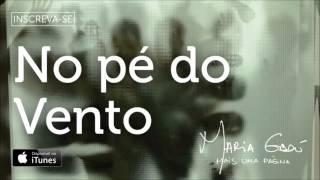 """Maria Gadú - """"No Pé Do Vento"""" - Mais Uma Página [Áudio Oficial]"""