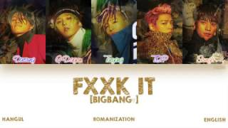 [HAN|ROM|ENG] BIGBANG - FXXK IT (에라 모르겠다) (Color Coded Lyrics)