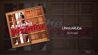 Zé Amaro - Linguaruda