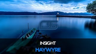 Haywyre - Insight [Bass Boosted] [Ultimate Edition ] [Electronic]