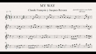 MY WAY: Bb inst (clarinete,trompeta,saxo sop/tenor)(partitura con playback)