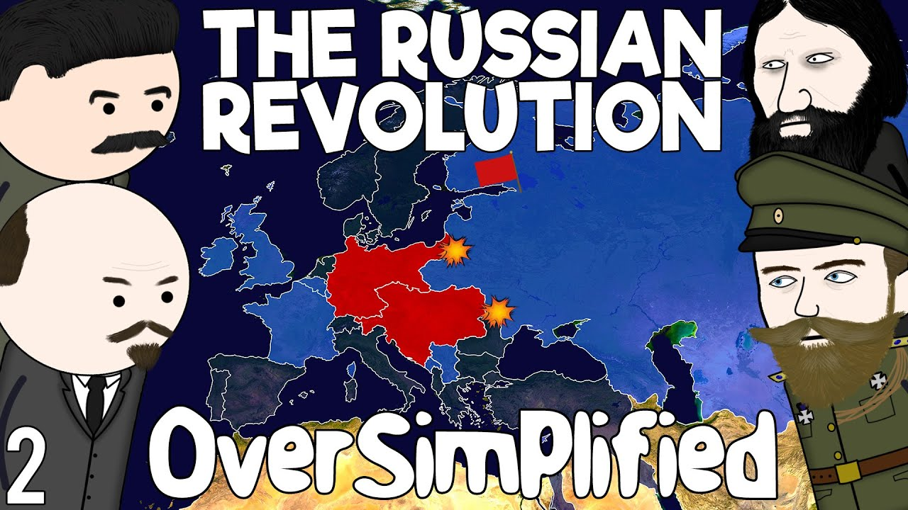 The Russian Revolution – OverSimplified (Part 2)