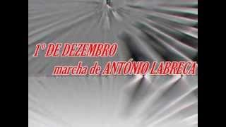 1º DE DEZEMBRO marcha de ANTÓNIO LABRECA