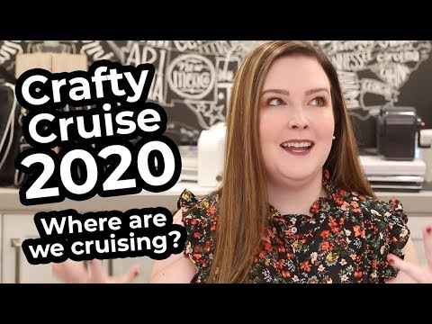 ANNOUNCEMENT! Crafty Cruise 2020!