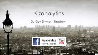 Son du jour N°56 - DJ Ozy Shyne - Shadow