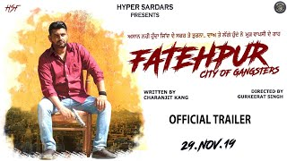 Fatehpur (City of Gangsters) | Official Trailer | Punjabi Movie Trailer 2019 | Hyper sardar's
