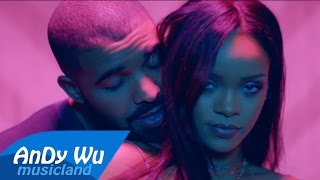 Rihanna & Drake - Work / Started From The Bottom (Remix)