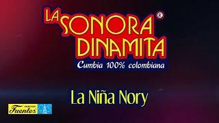 La Niña Nory - La Sonora Dinamita / Discos Fuentes [Audio]