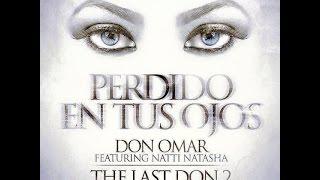 Perdido En Tus Ojos feat  Natti Natasha by Don Omar (Letra)(Lyric)