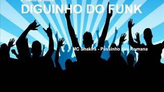 MC Shakira   Passinho das Romana   Lançamento 2014