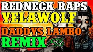 Redneck Souljers - Grannys Meatloaf (Yelawolf - Daddy's Lambo remix)