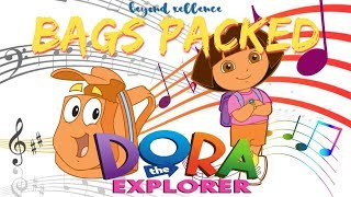 BAGS PACKED- Beyond Xellence feat. Dora The Explorer  **OFFICIAL MUSIC VIDEO**