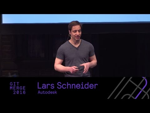 Adopt Git at Scale and Stay Sane, Lars Schneider - Git Merge 2016