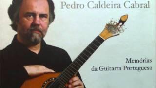 """Pedro Caldeira Cabral - """"*Galharda de Alexandre"""" do disco """"Memórias da Guitarra Portuguesa"""" (2000)"""
