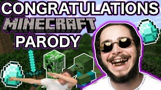 "POST MALONE ""CONGRATULATIONS"" MINECRAFT PARODY"