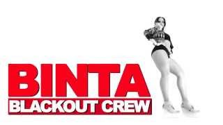 DHQ BINTA : BLACKOUT CREW   ULTIMATE DANCERS INVASION 2014 TRAILER