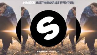 Janieck–Just Wanna Be With You