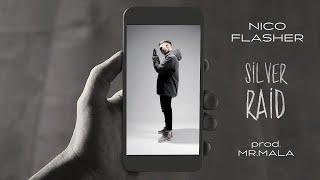 Nico Flasher - Silver Raid (Prod. Mr.Mala) Vertical Video