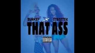 RichBoi Streeter - That Ahh feat. Bunkey [Official Audio]