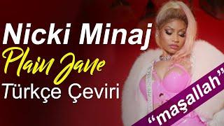Nicki Minaj — Plain Jane [Remix] Türkçe Çeviri