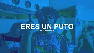 """Eres Un Puto"" Beat De Rap Malianteo Instrumental x Hip Hop 2017 Free (Prod. AereBeats-Erick Beatz)"