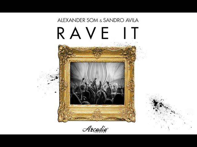 Canción 'Rave It', de Sandro Ávila y Alexander Som.