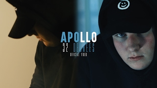 Apollo | 32 Degrees | Official Video