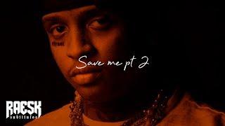Ski Mask the Slump God & Austin Lam - Save Me pt. 2 (Lyrics & Subtitulado)