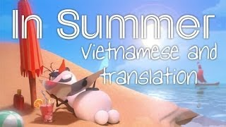 [Lyrics + Trans] Frozen - In Summer (Vietnamese)