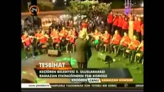 Tesbihat - Keçiören Belediyesi Ramazan Etkinlikleri Saraybosna FSM Korosu