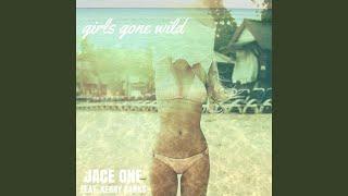 Girls Gone Wild (feat. Kerry Ranks)
