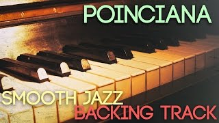 Poinciana | Smooth Jazz Backing Track in F major