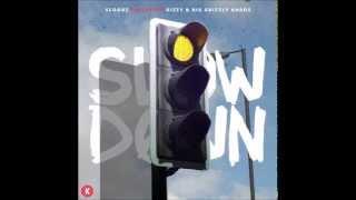 Scoobz - SlowDown ft. Dizzy & Remyboy Khaos (prod. NikoGotBangers)