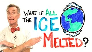 What If All The Ice Melted On Earth? ft. Bill Nye width=