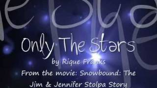 Only The Stars - Rique Franks - Video with Lyrics & MP3 Download (From Snowbound movie) FULL