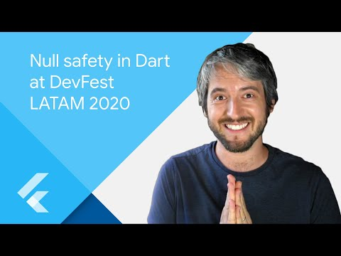 Dev Fest LATAM - Null safety in Dart